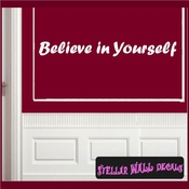 Believe in Yourself Wall Quote Mural Decal SWD