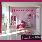 I hope you dance Wall Quote Mural Decal SWD