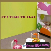 It's time to play Wall Quote Mural Decal Wall Quote Mural Decal