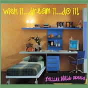 Wish it...dream it...do it! Wall Quote Mural Decal