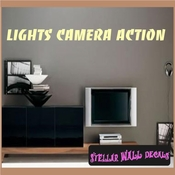 Lights camera action Wall Quote Mural Decal