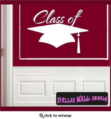 Class of your year Graduation Grad Vinyl Wall Decal Mural Quotes Words OC021