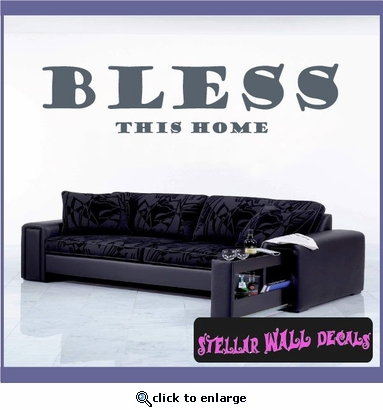 Bless this home Wall Quote Mural Decal