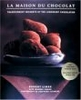 La Maison du Chocolat: Transcendent Desserts by the Legendary Chocolatier Robert Linxe