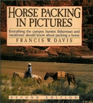 Horse Packing In Pictures - BESTSELLER!