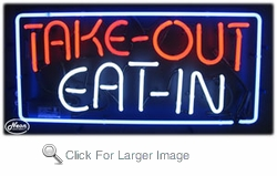 Take-Out Eat-In Neon Sign