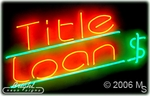 Title Loan Neon Sign