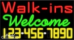 Walk ins Welcome Neon w/Phone #