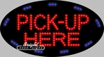 Pick-Up Here LED Sign