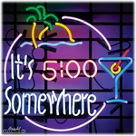 Its 5 Somewhere Neon Sign