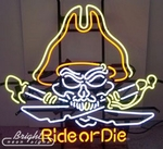 Pirate Skull Ride or Die Neon Sign