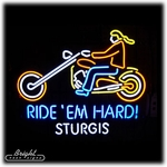 Ride'em Hard Sturgis Neon Sign