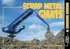 "#3031 ""NEW"" Massive Machines 8:  Scrap Metal Giants"