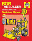 "#2603  ""NEW"" Bob the Builder Owners' Workshop Manual"