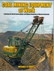 #2517 - Coal Mining Equipment at Work
