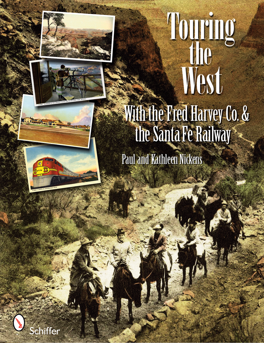 Touring The West with the Fred Harvey & Co. and the Santa Fe Railway+
