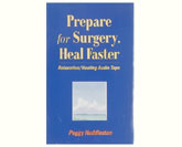 Prepare for Surgery, Heal Faster Book