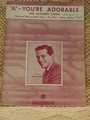 "Collectible Sheet Music ""A"" – You're Adorable Gordon Mac Rae"