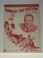 Collectible Sheet Music Down By The Station