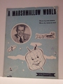 A Marshmallow World - Sheet Music