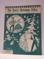 The Merry Christmas Polka - Sheet Music