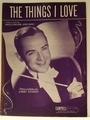 The Things I Love - Sheet Music