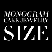 Flower, Sparkle, Vintage & Crystal Monogram Cake Jewelry Measurements