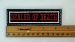 DEALER OF DEATH - EMBROIDERY PATCH