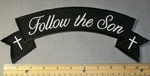 Follow The Son - Top Rocker - Embroidery Patch
