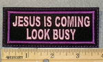 1859 L - Jesus Is Coming Look Busy - Purple - Embroidery Patch