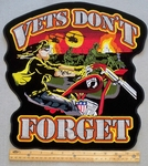 621 G - VETS DON'T FORGET EXTRA LARGE PATCH - FREE SHIPPING!