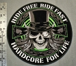 1815 G - Ride Free Ride Fast Hardcore For Life - Large Back Patch - Embroidery Patch