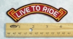 1 B - LIVE TO RIDE RIBBON - EMBROIDERY PATCH