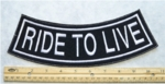 RIDE TO LIVE BOTTOM ROCKER - EMBROIDERY PATCH - WHITE - FREE SHIPPING!