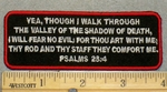 2070 W - Bible Verse Psalms 23:4 - Embroidery Patch