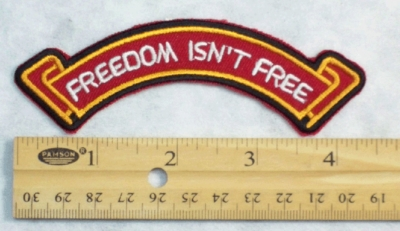 FREEDOM ISN'T FREE RIBBON PATCH