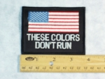 667  G - THESE COLORS DON'T RUN PATCH - Embroidery Patch