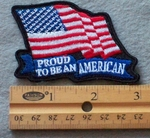 Proud To Be An American Flag Embroidered Patch