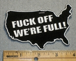 1697 G - Fuck Off We're Full - Embroidery Patch
