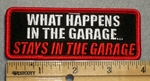 1640 G - What Happens In The Garage Stays In The Garage - Embroidery Patch