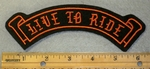 1893 B - Live To Ride - Mini Top Rocker - Embroidery Patch