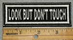 1953 L - Look But Dont Touch - Embroidery Patch