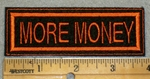 1954 L - More Money - Orange Border - Embroidery Patch