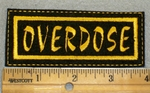 1983 L - Overdose - Yellow Border - Embroidery Patch