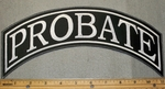 Probate - Top Rocker - Embroidery Patch