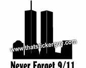 911 Twin Towers NEVER FOR GET
