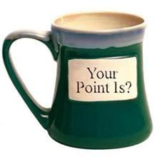 Your Point Is? Oversized Coffee Mug