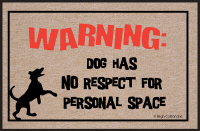 Warning: Dog has no Respect Doormat
