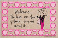 Welcome the House was Clean Yesterday Doormat-Discontinued