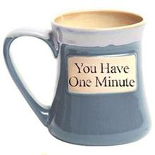 You Have One Minute Oversized Coffee Mug